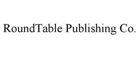 ROUNDTABLE PUBLISHING CO.