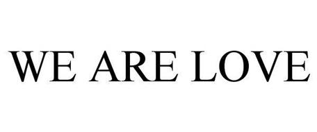 WE ARE LOVE