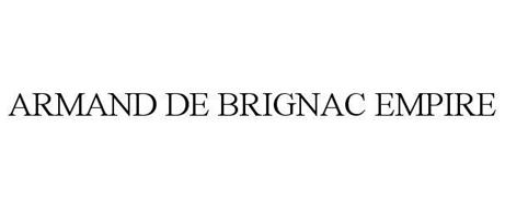 ARMAND DE BRIGNAC EMPIRE