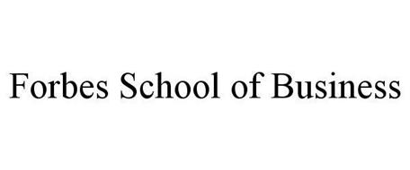 FORBES SCHOOL OF BUSINESS
