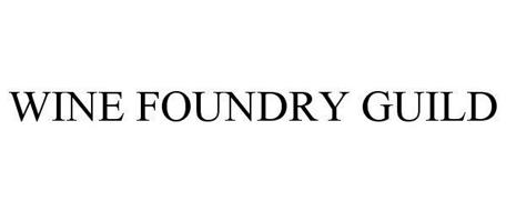 WINE FOUNDRY GUILD