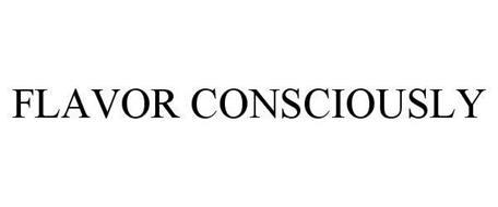 FLAVOR CONSCIOUSLY