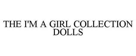 THE I'M A GIRL COLLECTION DOLLS