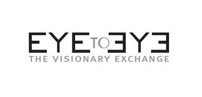 EYE TO EYE THE VISIONARY EXCHANGE