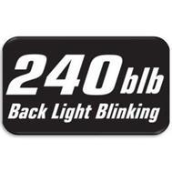 240 BLB BACK LIGHT BLINKING