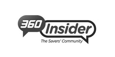 360 INSIDER THE SAVERS' COMMUNITY