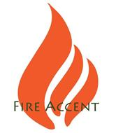FIRE ACCENT