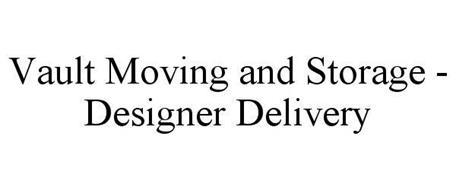 VAULT MOVING AND STORAGE - DESIGNER DELIVERY