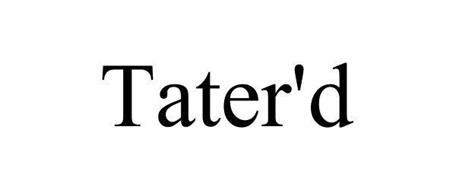 TATER'D