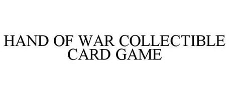 HAND OF WAR COLLECTIBLE CARD GAME