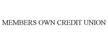 MEMBERS OWN CREDIT UNION