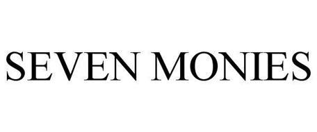 SEVEN MONIES