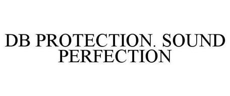 DB PROTECTION. SOUND PERFECTION