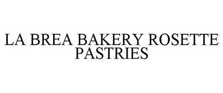 LA BREA BAKERY ROSETTE PASTRIES