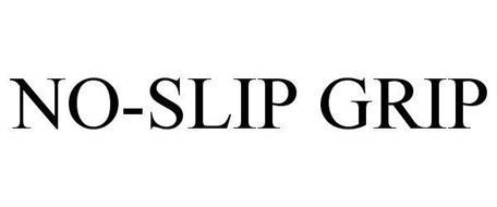 NO-SLIP GRIP