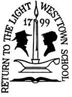 RETURN TO THE LIGHT WESTTOWN SCHOOL 1799