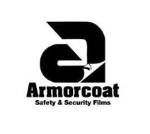 A ARMORCOAT SAFETY & SECURITY FILMS