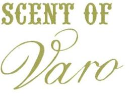 SCENT OF VARO
