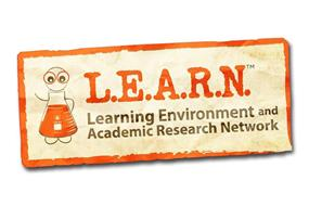 L.E.A.R.N. LEARNING ENVIRONMENT AND ACADEMIC RESEARCH NETWORK