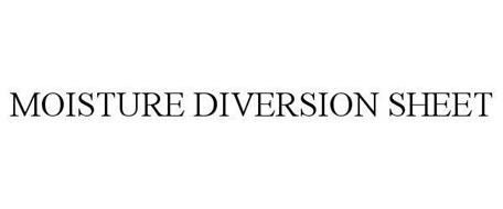 MOISTURE DIVERSION SHEET