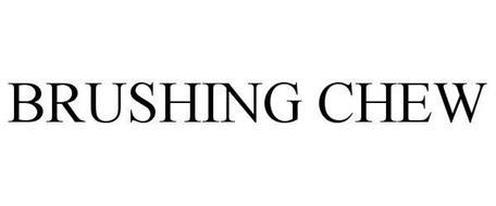 BRUSHING CHEW