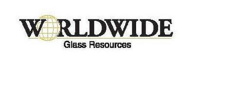 WORLDWIDE GLASS RESOURCES