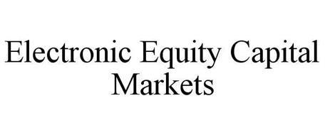 ELECTRONIC EQUITY CAPITAL MARKETS