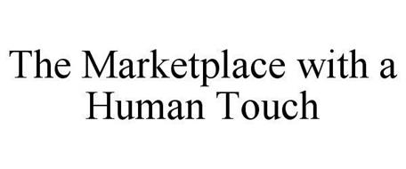 THE MARKETPLACE WITH A HUMAN TOUCH