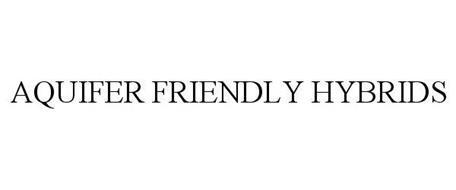 AQUIFER FRIENDLY HYBRIDS