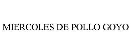 MIERCOLES DE POLLO GOYO