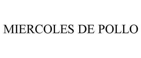 MIERCOLES DE POLLO