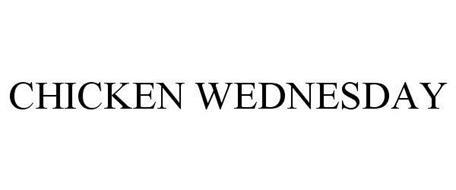 CHICKEN WEDNESDAY