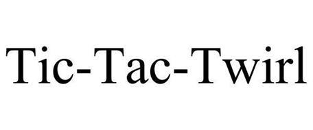 TIC-TAC-TWIRL