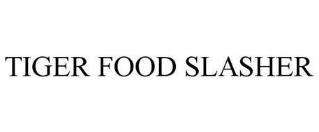 TIGER FOOD SLASHER