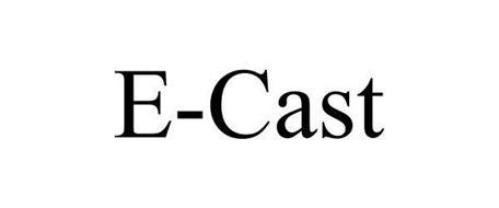 E CAST