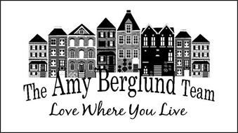 THE AMY BERGLUND TEAM LOVE WHERE YOU LIVE