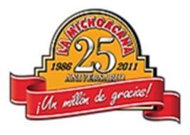 LA MICHOACANA 25 ANIVERSARIO 1986-2011 ¡UN MILLION DE GRACIAS!