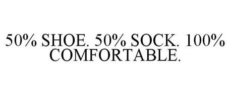 50% SHOE. 50% SOCK. 100% COMFORTABLE.