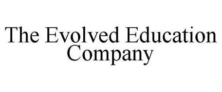 THE EVOLVED EDUCATION COMPANY