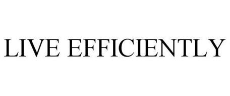 LIVE EFFICIENTLY