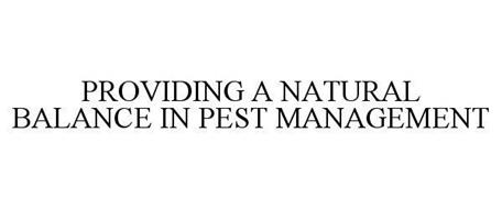 PROVIDING A NATURAL BALANCE IN PEST MANAGEMENT