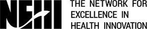 NEHI THE NETWORK FOR EXCELLENCE IN HEALTH INNOVATION