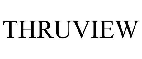 THRUVIEW