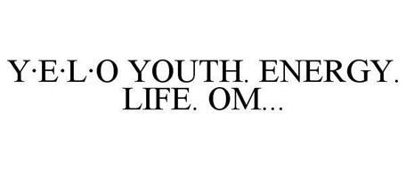 Y·E·L·O YOUTH. ENERGY. LIFE. OM...