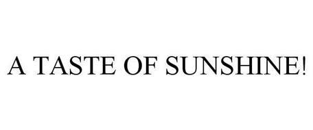 A TASTE OF SUNSHINE!