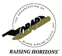 THE ORGANIZATION OF BLACK AIRLINE PILOTS, INC. RAISING HORIZONS