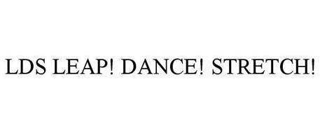 LDS LEAP! DANCE! STRETCH!