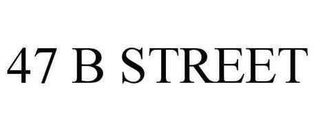 47 B STREET