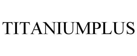 TITANIUMPLUS