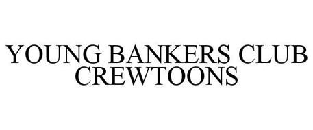 YOUNG BANKERS CLUB CREWTOONS